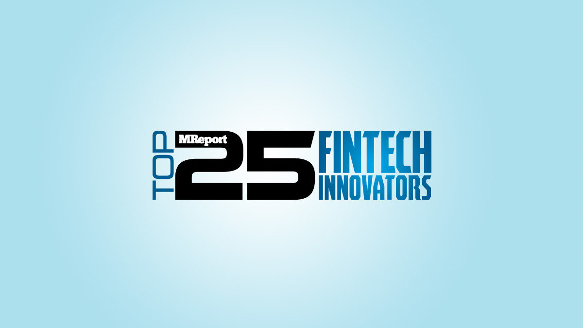Pavaso, Inc. MReport_Top25Fintech2020-1200x675 Pavaso Selected as Top 25 Fintech Innovator by MReport Press Releases